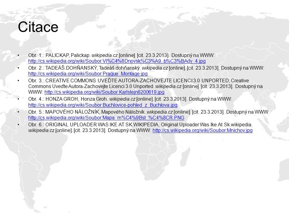 Citace Obr. 1.: PALICKAP, Palickap. wikipedia.cz [online]. [cit. 23.3.2013]. Dostupný na WWW: http://cs.wikipedia.org/wiki/Soubor:Vl%C4%8Dnovsk%C3%A9_