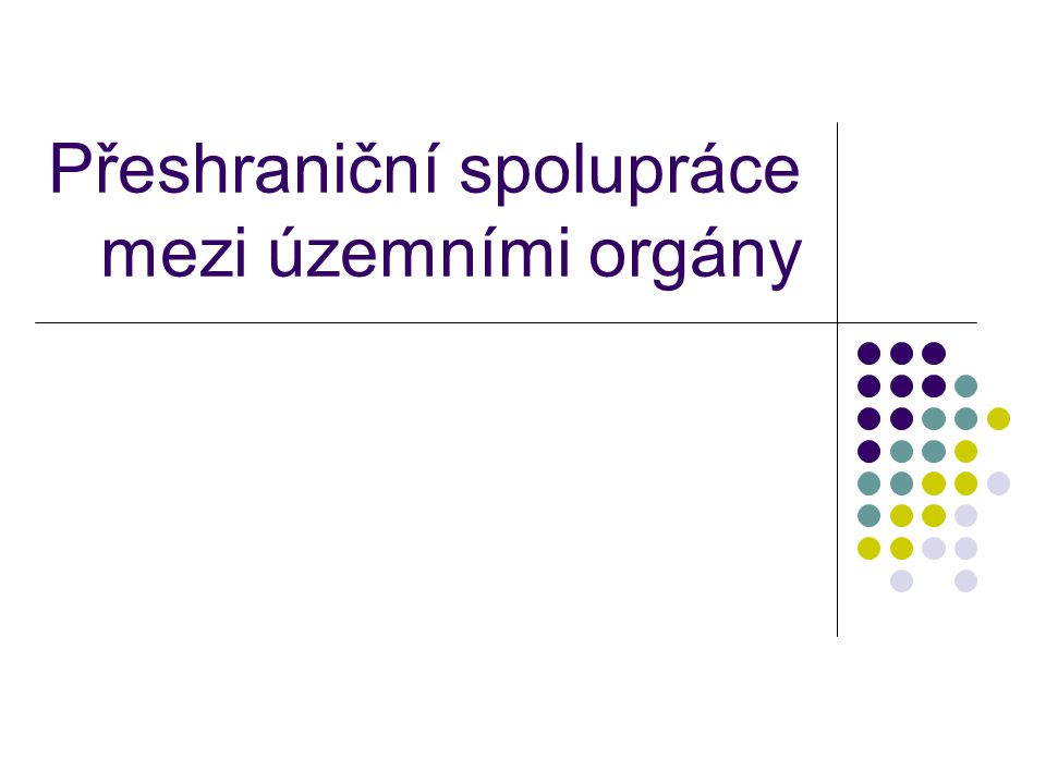 Přeshraniční spolupráce mezi územními orgány