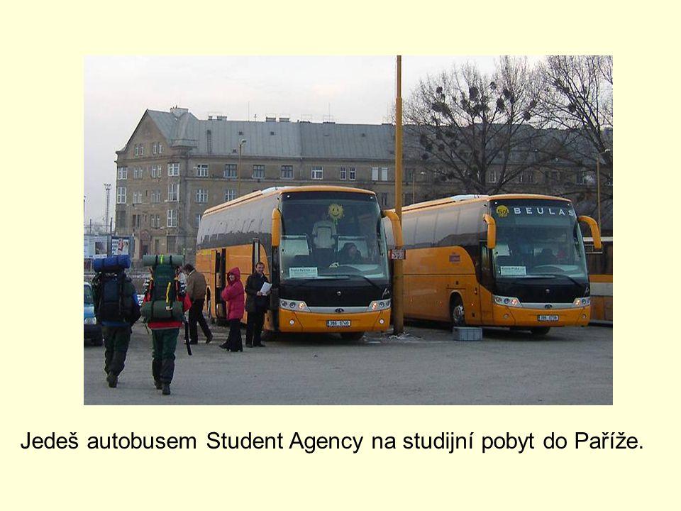 Jedeš autobusem Student Agency na studijní pobyt do Paříže.