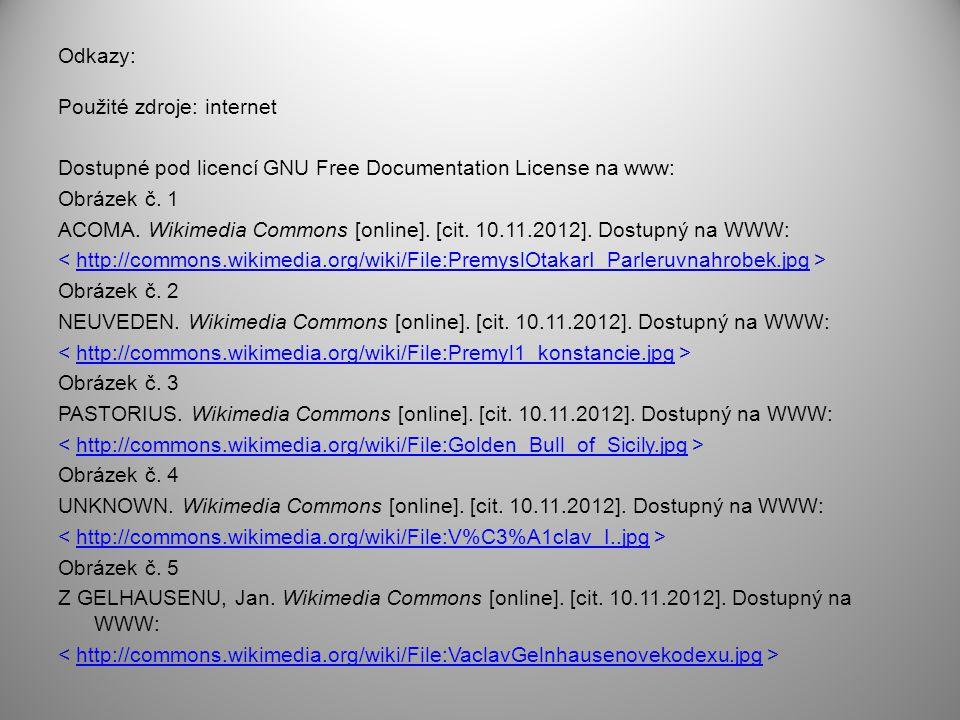Odkazy: Použité zdroje: internet Dostupné pod licencí GNU Free Documentation License na www: Obrázek č. 1 ACOMA. Wikimedia Commons [online]. [cit. 10.