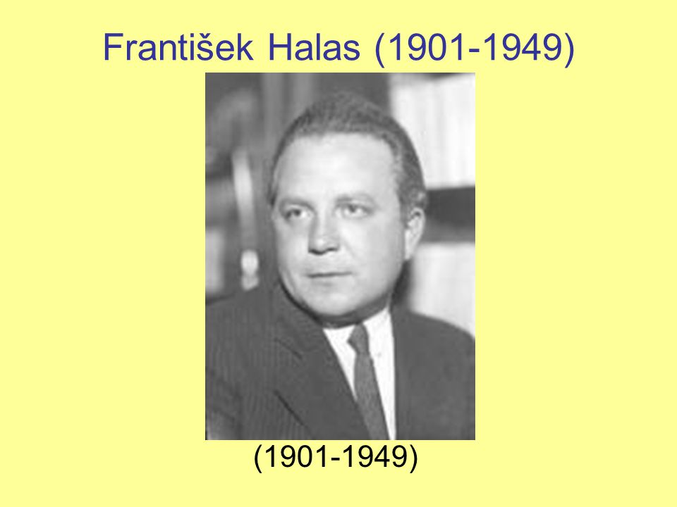 František Halas (1901-1949) (1901-1949)