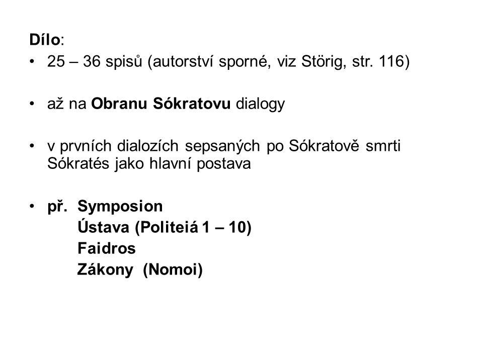 Dílo: 25 – 36 spisů (autorství sporné, viz Störig, str.
