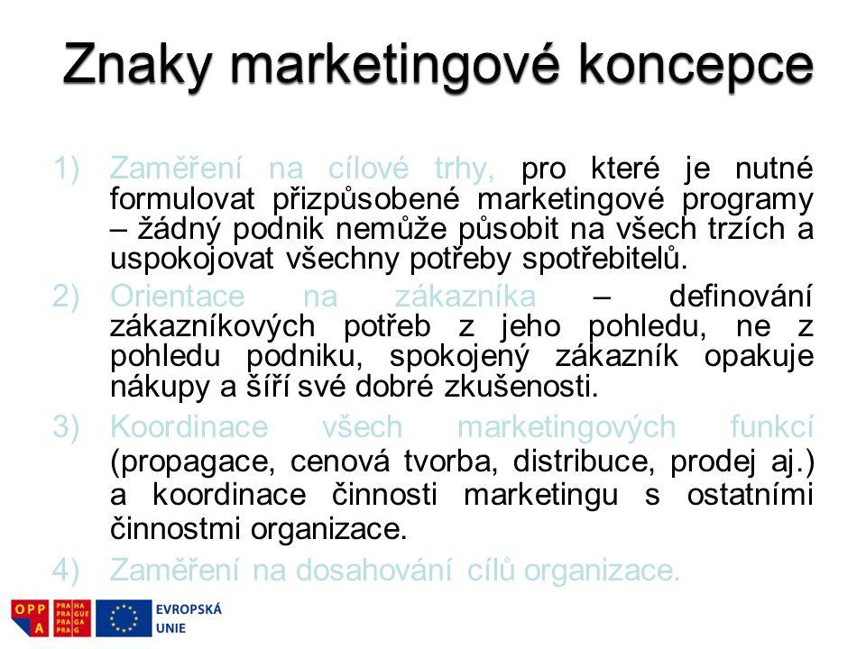 1)Zaměření na cílové trhy, pro které je nutné formulovat přizpůsobené marketingové programy – žádný podnik nemůže působit na všech trzích a uspokojova