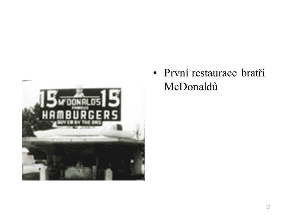 2 První restaurace bratří McDonaldů