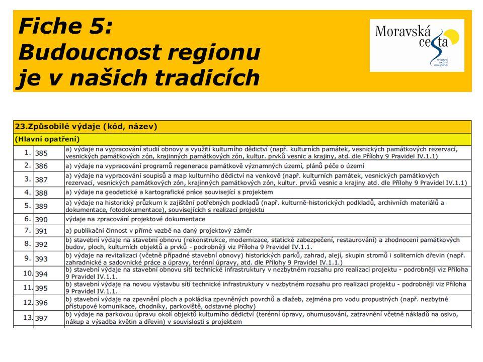 Fiche 5: Budoucnost regionu je v našich tradicích