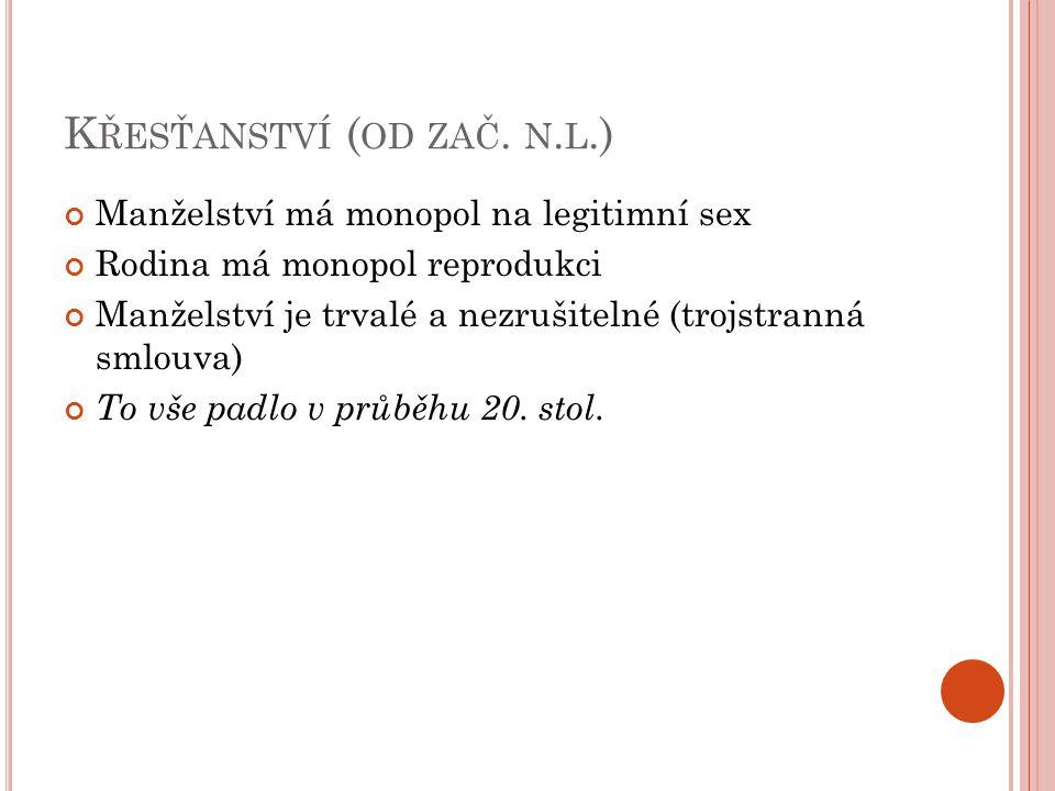 K ŘESŤANSTVÍ ( OD ZAČ. N.
