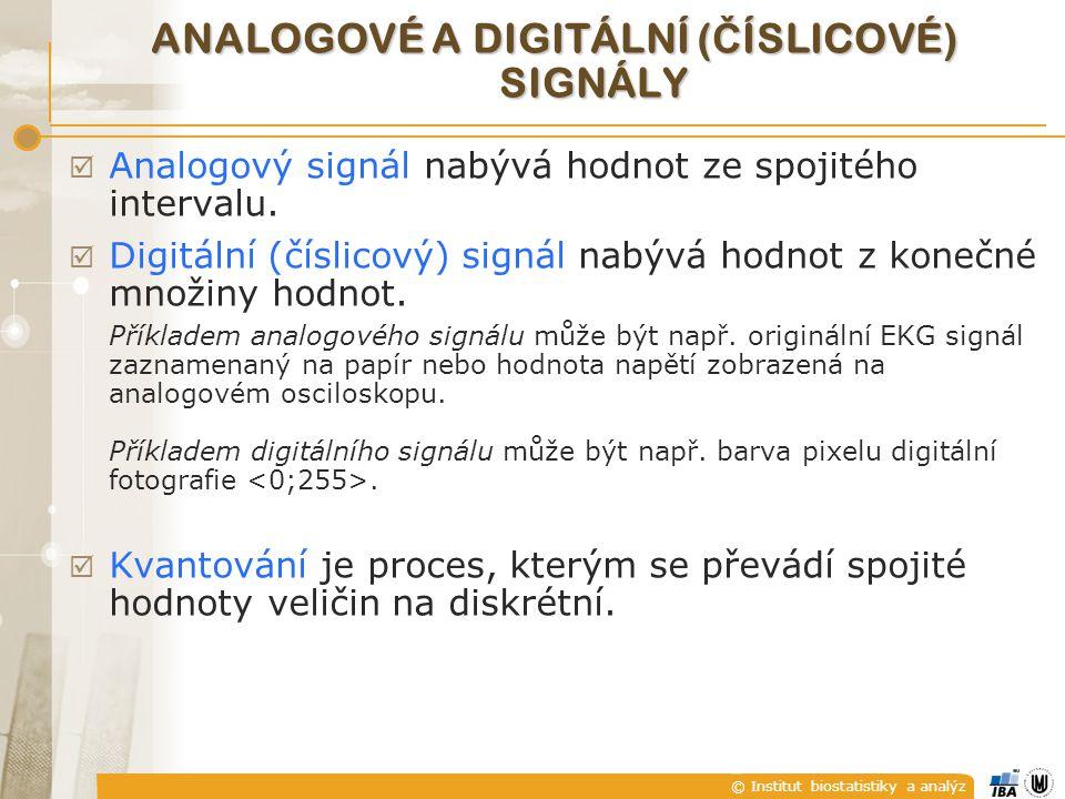 © Institut biostatistiky a analýz DISKRÉTNÍ HARMONICKÝ SIGNÁL