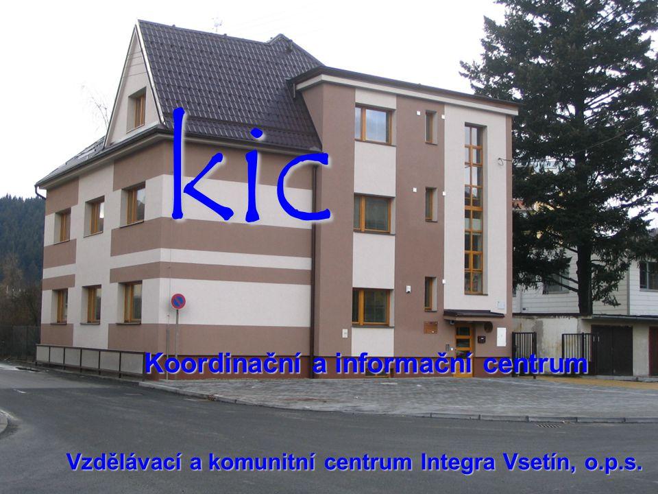 kic Koordinační a informační centrum Vzdělávací a komunitní centrum Integra Vsetín, o.p.s.