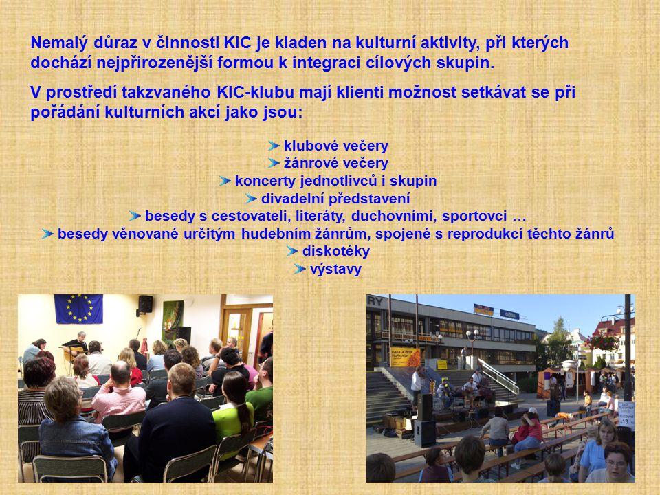 Nemalý důraz v činnosti KIC je kladen na kulturní aktivity, při kterých dochází nejpřirozenější formou k integraci cílových skupin. V prostředí takzva