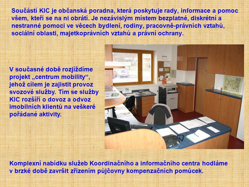 Součástí KIC je občanská poradna, která poskytuje rady, informace a pomoc všem, kteří se na ni obrátí. Je nezávislým místem bezplatné, diskrétní a nes