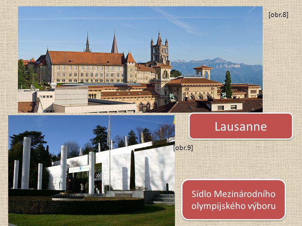 Lausanne Sídlo Mezinárodního olympijského výboru [obr.8] [obr.9]
