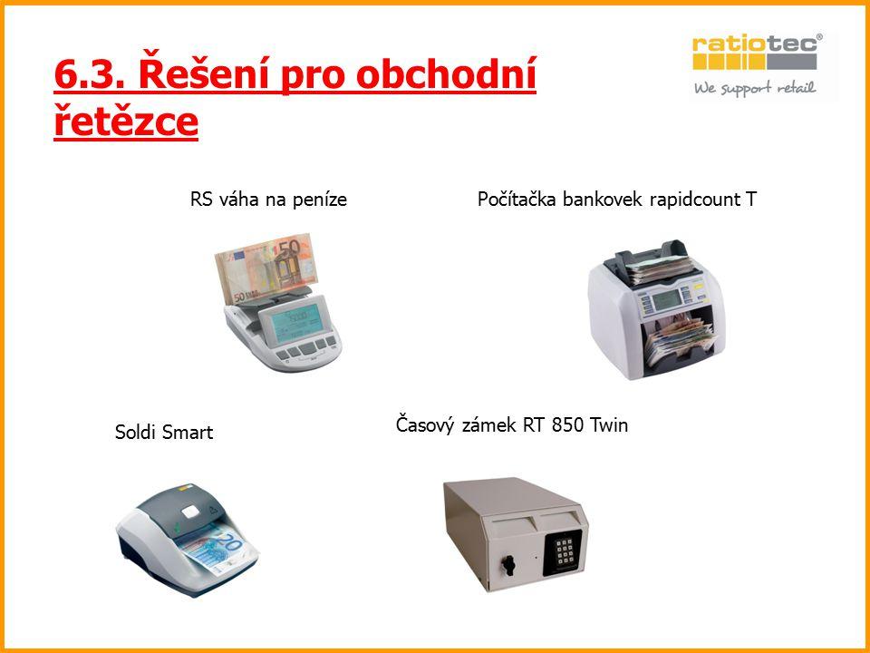 6.3. Řešení pro obchodní řetězce Časový zámek RT 850 Twin RS váha na peníze Soldi Smart Počítačka bankovek rapidcount T