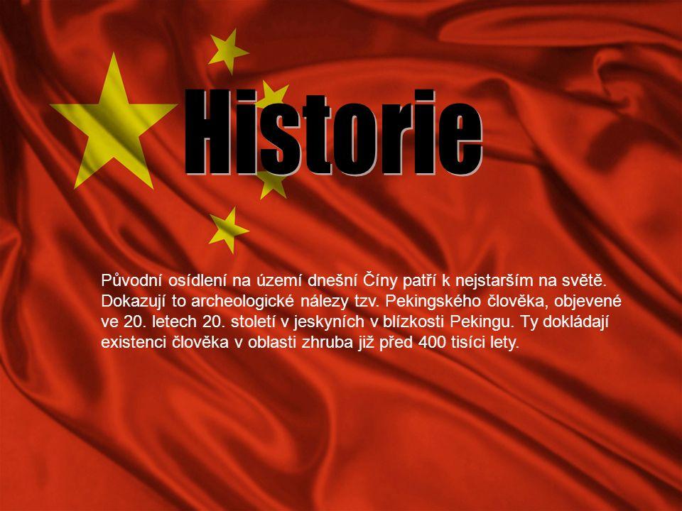 Původní osídlení na území dnešní Číny patří k nejstarším na světě. Dokazují to archeologické nálezy tzv. Pekingského člověka, objevené ve 20. letech 2