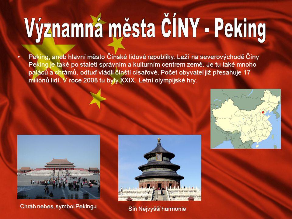 Peking, aneb hlavní město Čínské lidové republiky. Leží na severovýchodě Číny Peking je také po staletí správním a kulturním centrem země. Je tu také