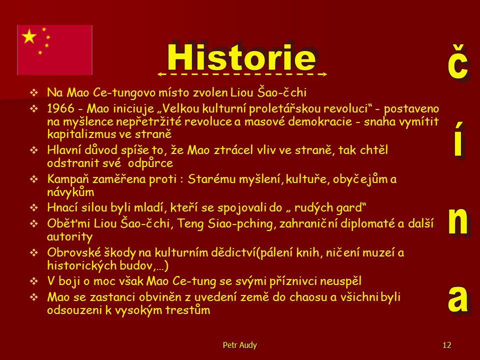 Petr Audy13   Do čela státu se dostává poreformní křídlo vedené Teng Siao-phingem   V následujících letech prováděny reformy, diky kterým se země výrazně přiblížila západu( hlavně v oblasti ekonomiky)   Zřízení ekonomických zón - mohou zde podnikat zahraniční investoři   1989 - nespokojenost a protesty studentů proti vládě na náměstí Nebeského klidu v Pekingu   Protesty tvrdě potlačeny zásahem armády   ČLR uvrhnuta do přechodné izolace   K zavedení demokracie nedošlo, ale vláda se přesto obměnila   Pokračování v hospodářských reformách   1.