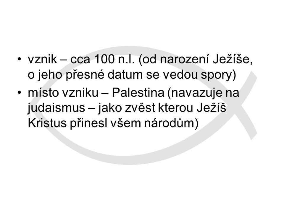 vznik – cca 100 n.l.