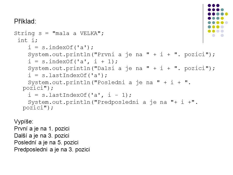 Příklad: String s =