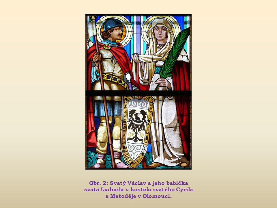 Obr. 2: Svatý Václav a jeho babička svatá Ludmila v kostele svatého Cyrila a Metoděje v Olomouci.