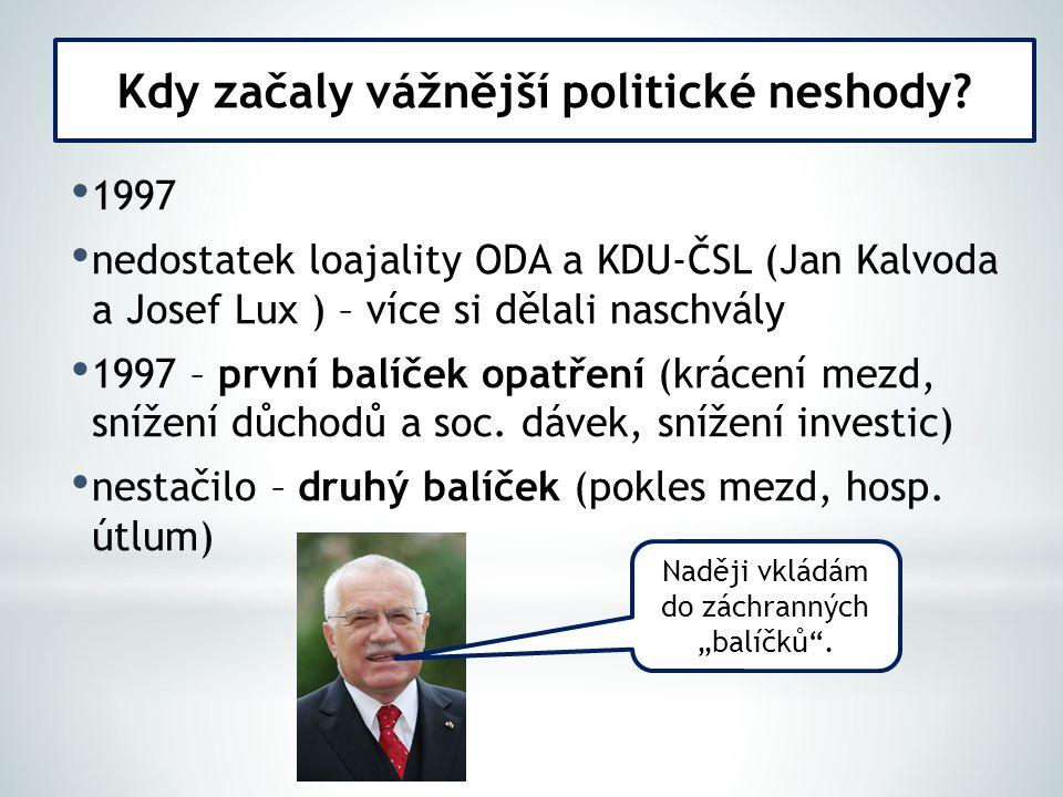 1997 – krize uvnitř ODS (tajné konta ve Švýcarsku, sponzorské dary…) k rize v ODA - Kalvodu vystřídal v čele ODA Michael Žantovský (po tzv.