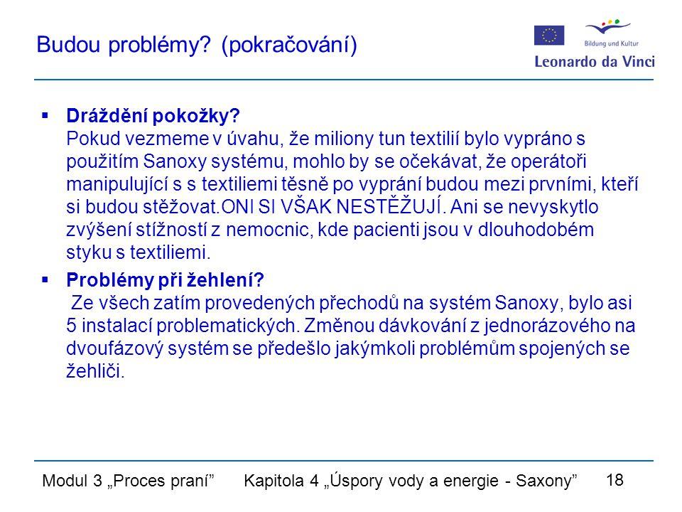 """Modul 3 """"Proces praní Kapitola 4 """"Úspory vody a energie - Saxony 18 Budou problémy."""