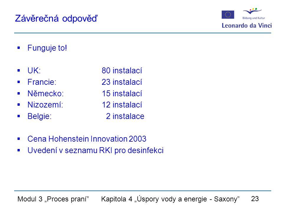 """Modul 3 """"Proces praní Kapitola 4 """"Úspory vody a energie - Saxony 23 Závěrečná odpověď  Funguje to."""