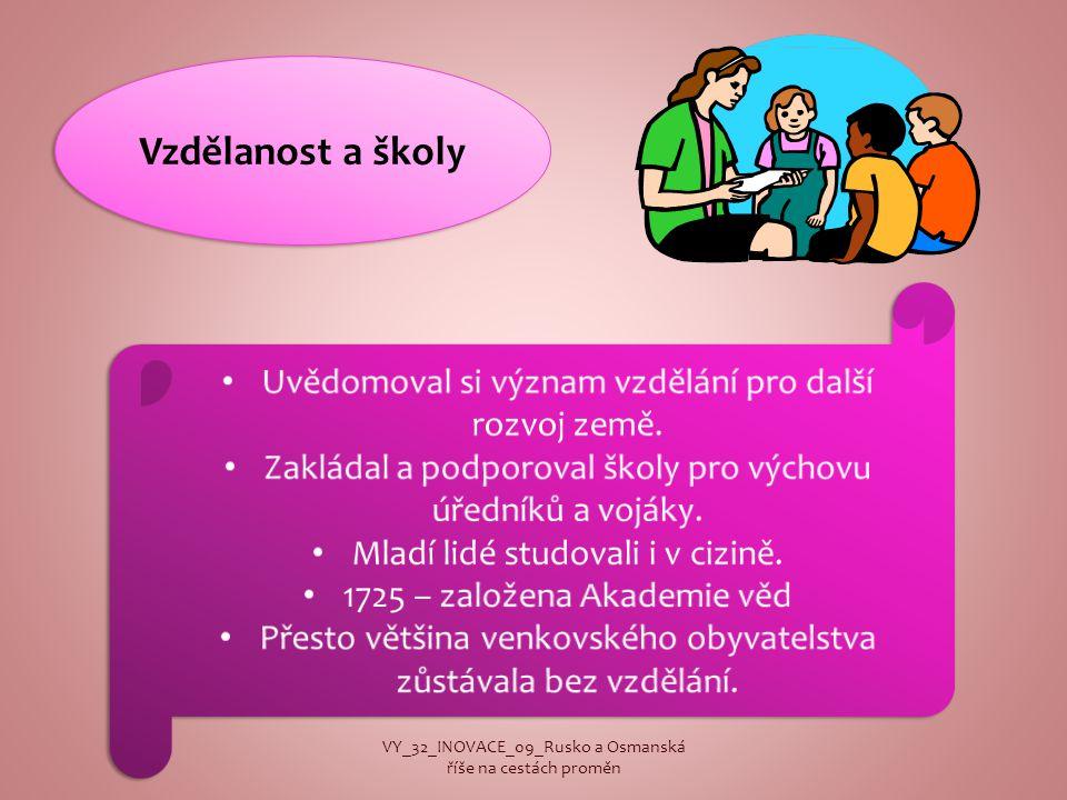 Vzdělanost a školy VY_32_INOVACE_09_Rusko a Osmanská říše na cestách proměn