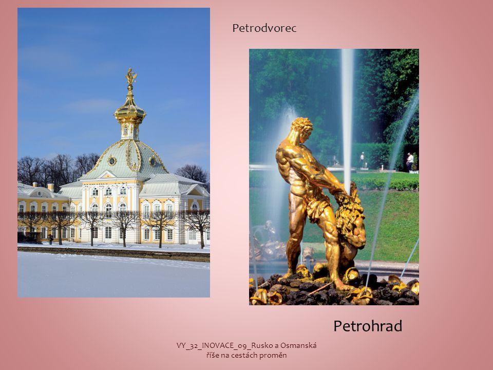 Petrohrad VY_32_INOVACE_09_Rusko a Osmanská říše na cestách proměn Petrodvorec