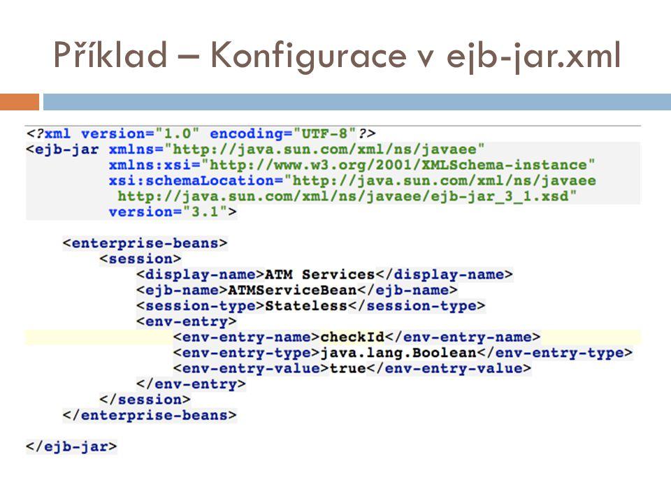 Příklad – Konfigurace v ejb-jar.xml