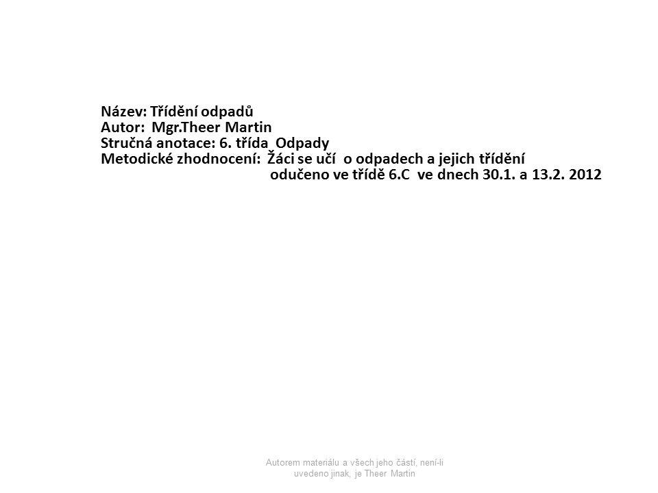 Použité materiály [cit.2012-01-03].