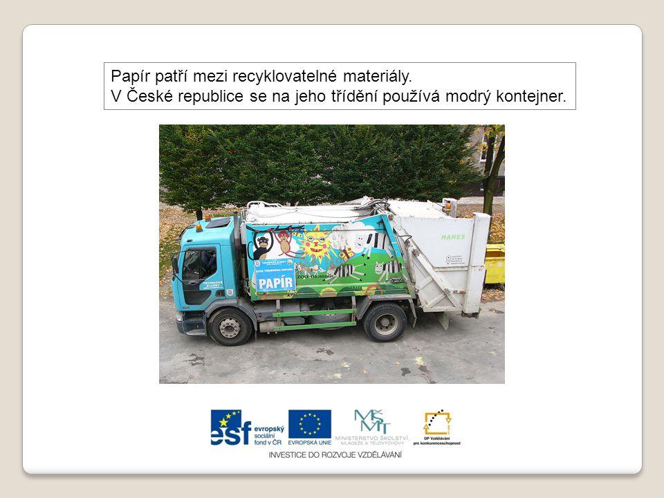 Papír patří mezi recyklovatelné materiály. V České republice se na jeho třídění používá modrý kontejner.