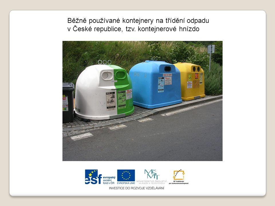 Běžně používané kontejnery na třídění odpadu v České republice, tzv. kontejnerové hnízdo