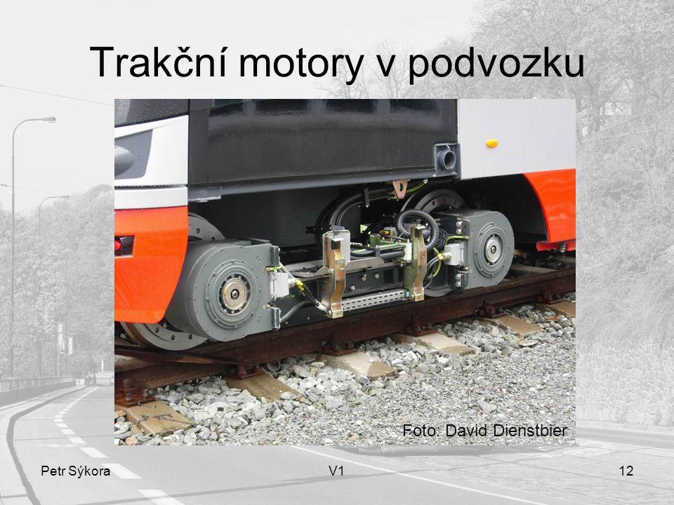 Petr SýkoraV112 Trakční motory v podvozku Foto: David Dienstbier