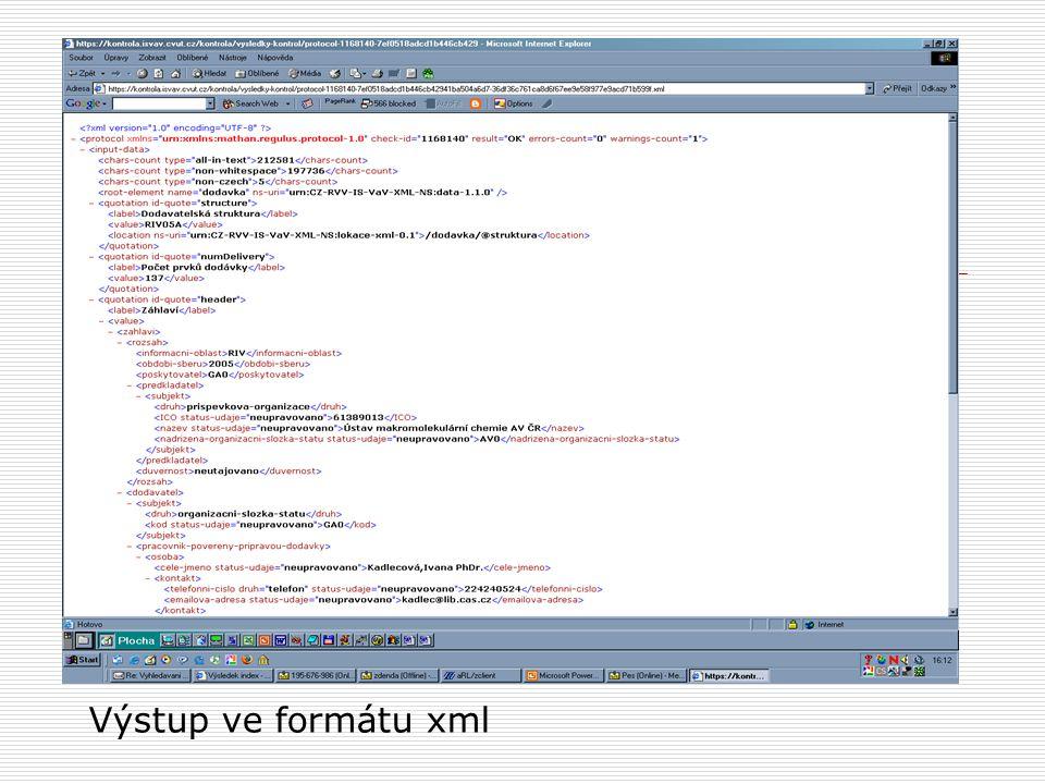 Výstup ve formátu xml
