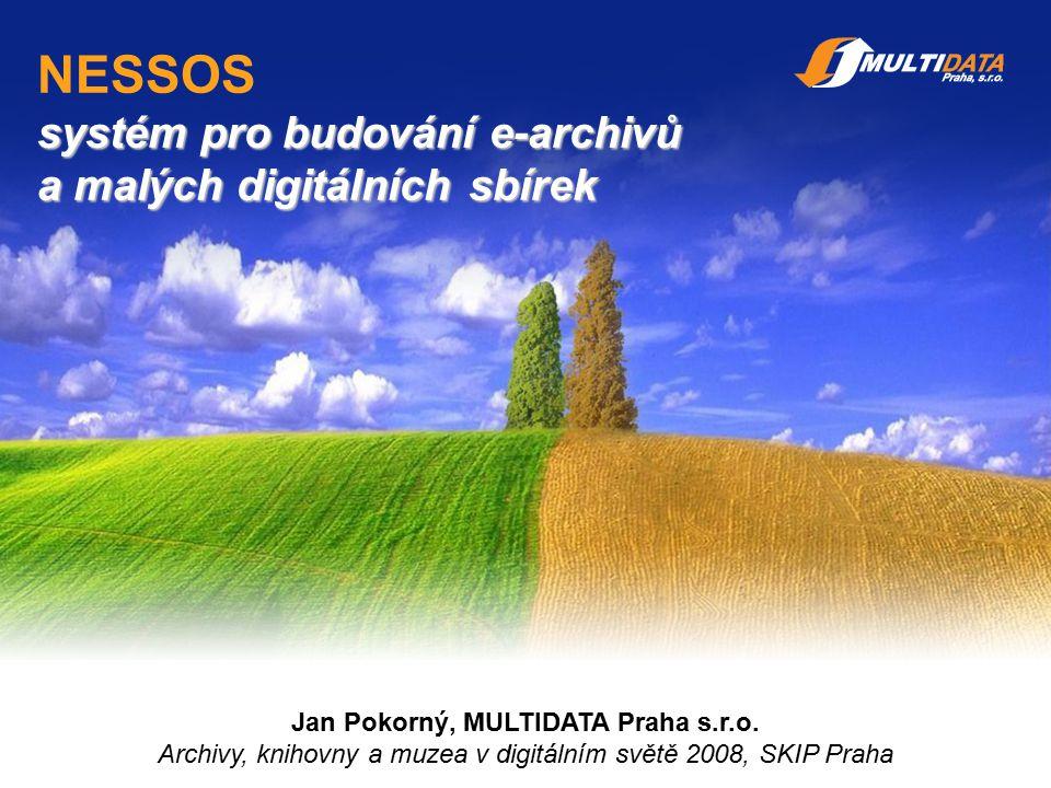 2 Obsah prezentace 3 fáze budování digitální sbírky 1 Co je Nessos 2 Technologie, vlastnosti Nessos 3