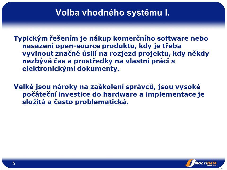 Volba vhodného systému I.