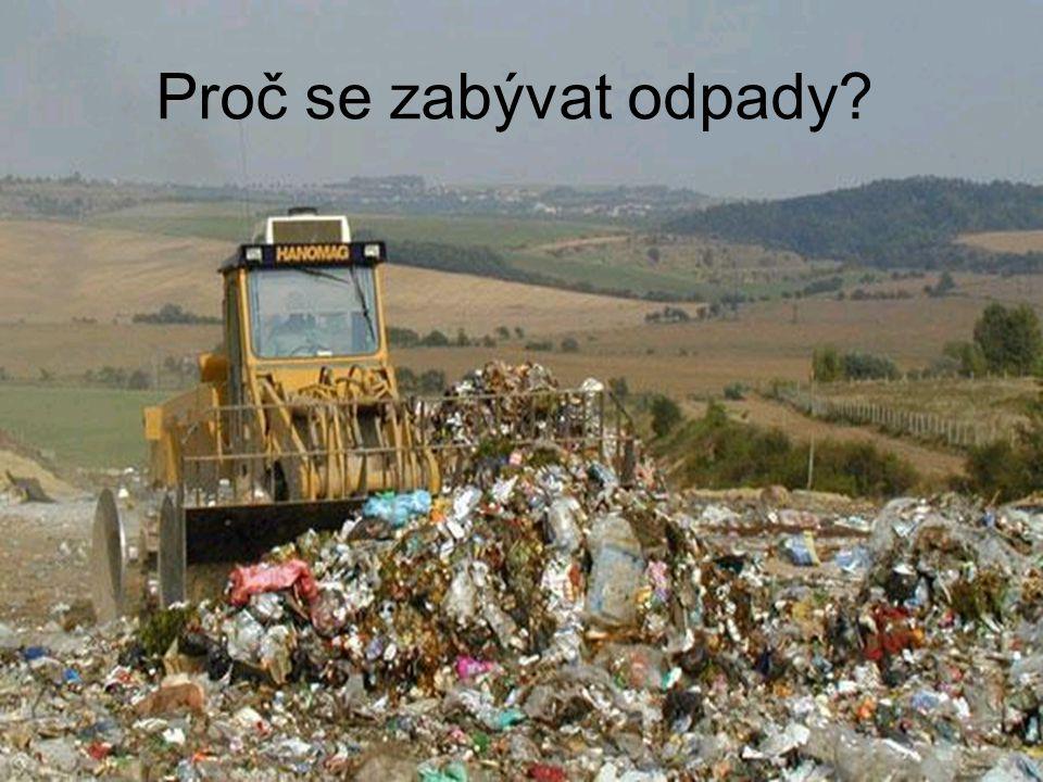 Proč se zabývat odpady?