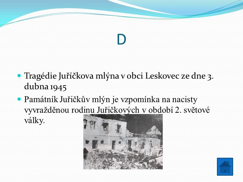 D Tragédie Juříčkova mlýna v obci Leskovec ze dne 3.