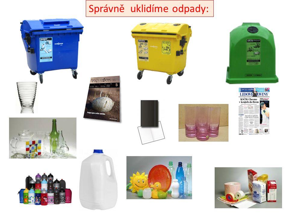 Správně uklidíme odpady: