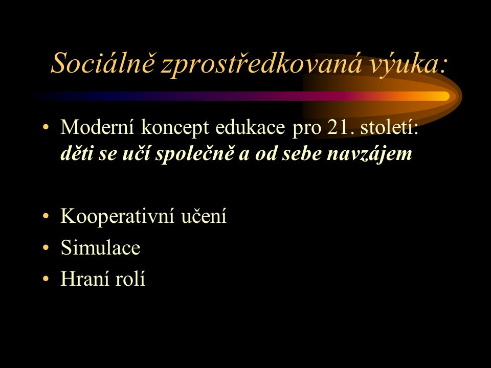 Sociálně zprostředkovaná výuka: Moderní koncept edukace pro 21.