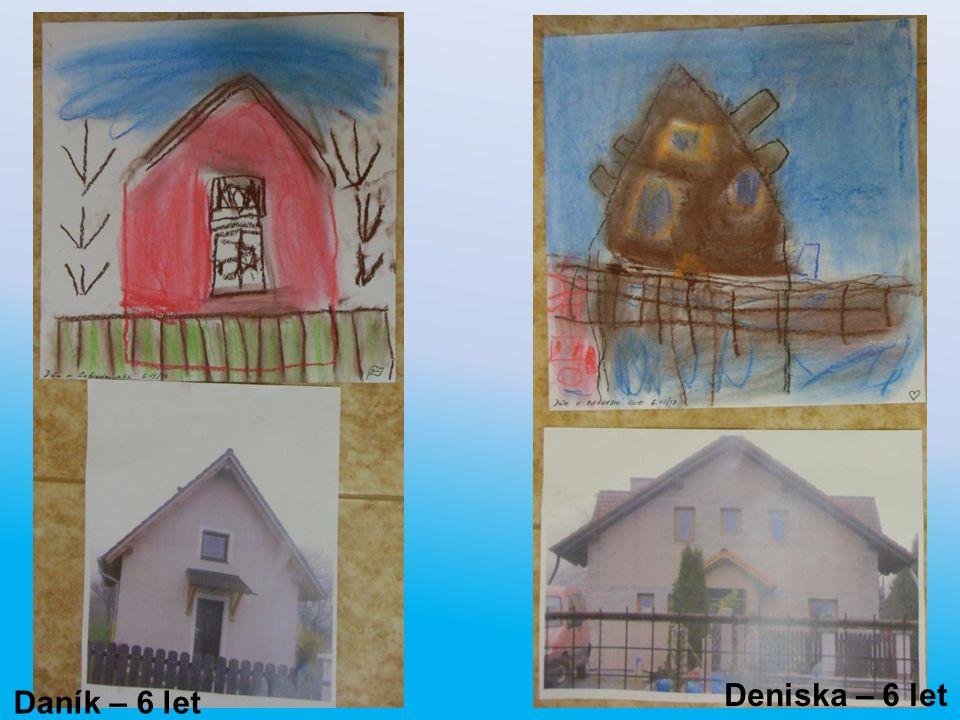 Daník – 6 let Deniska – 6 let