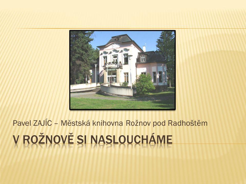 Pavel ZAJÍC – Městská knihovna Rožnov pod Radhoštěm