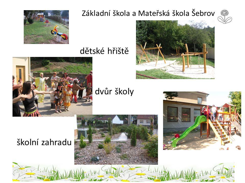Základní škola a Mateřská škola Šebrov dětské hřiště dvůr školy školní zahradu
