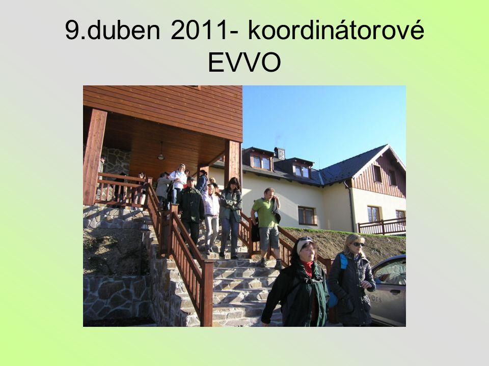 9.duben 2011- koordinátorové EVVO