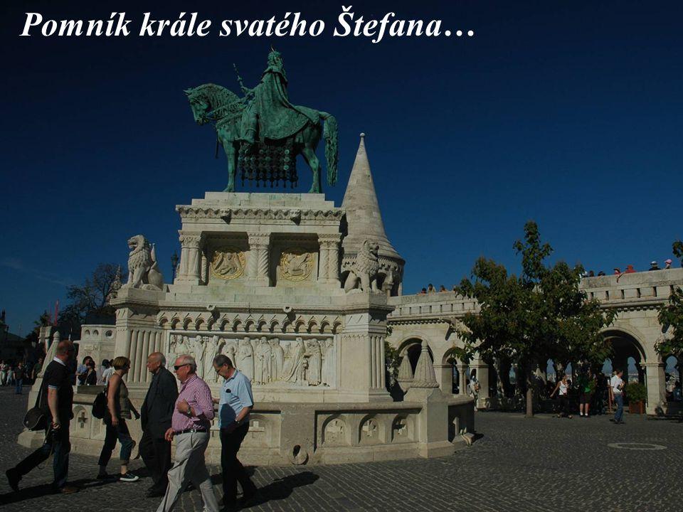 Pomník krále svatého Štefana…