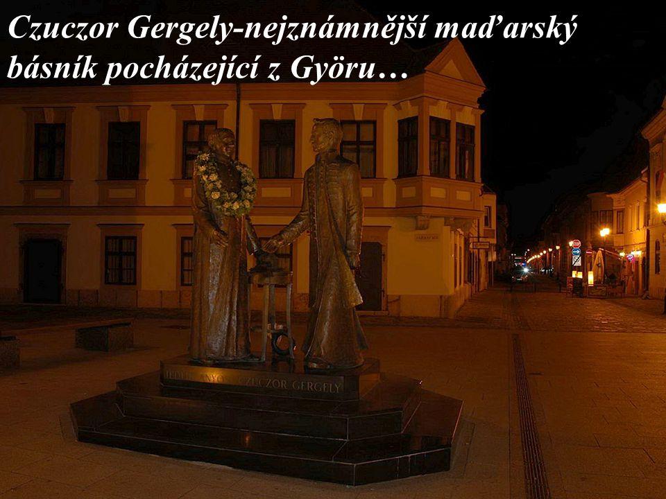 Czuczor Gergely-nejznámnější maďarský básník pocházející z Györu…
