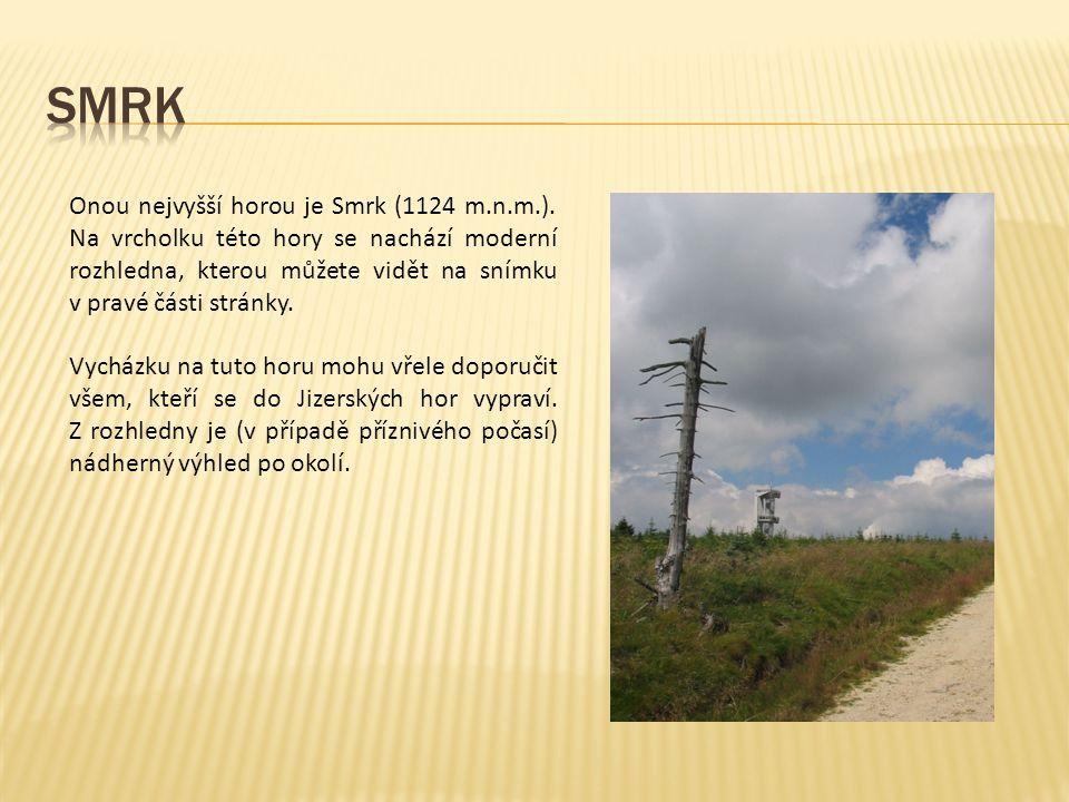 Onou nejvyšší horou je Smrk (1124 m.n.m.).