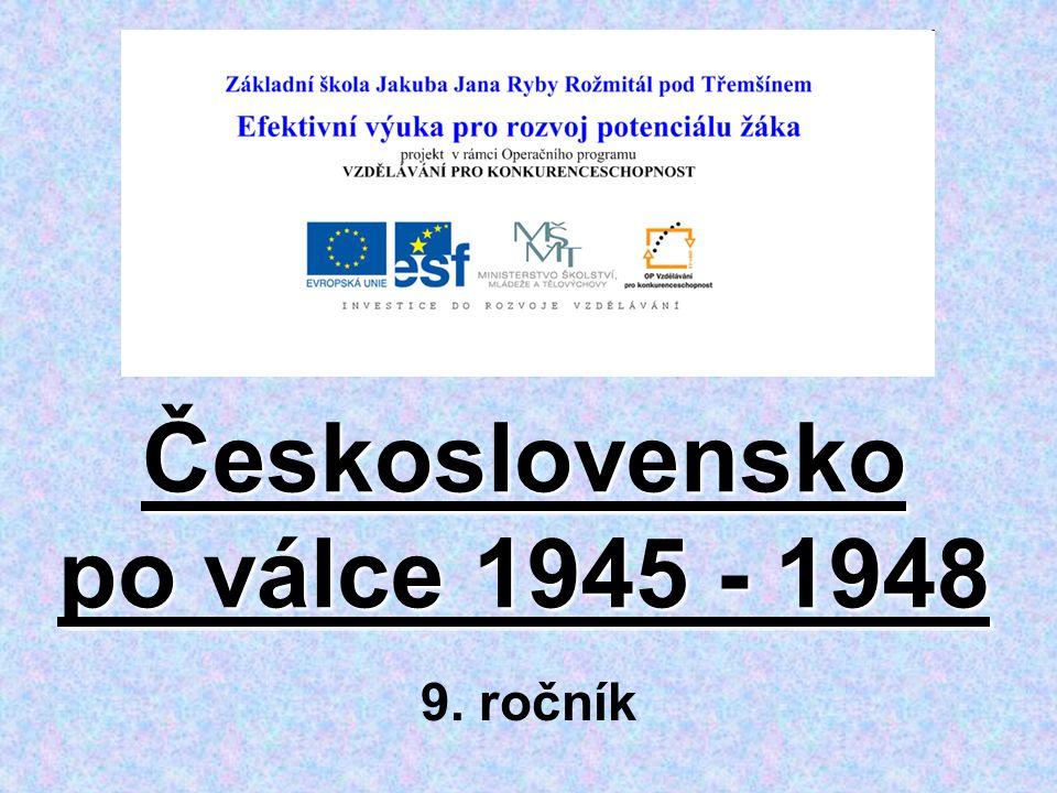 Československo po válce 1945 - 1948 9. ročník