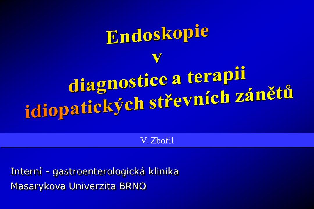 Endoskopie v diagnostice IBD DIFERENCIÁLNÍ DIAGNOSTIKA DIFERENCIÁLNÍ DIAGNOSTIKA