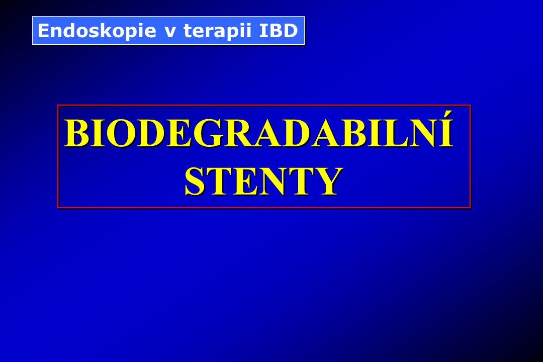 Endoskopie v terapii IBD BIODEGRADABILNÍ STENTY BIODEGRADABILNÍ STENTY