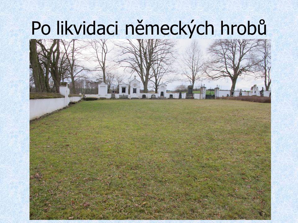 Po likvidaci německých hrobů